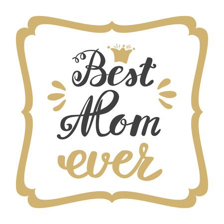 最好的妈妈。贺卡母亲节。刻字,问候题字。