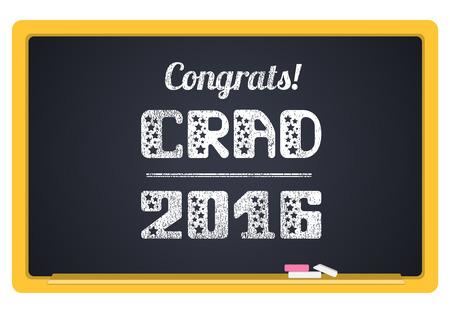 grad: Grad 2016. High School Graduate, College Graduate. The inscription in chalk on a blackboard. Vector lettering Illustration