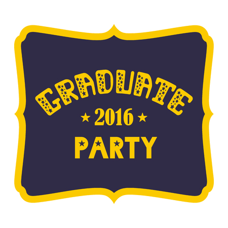 greeting people: Graduate Party 2016 Vector lettering. Retro design Illustration