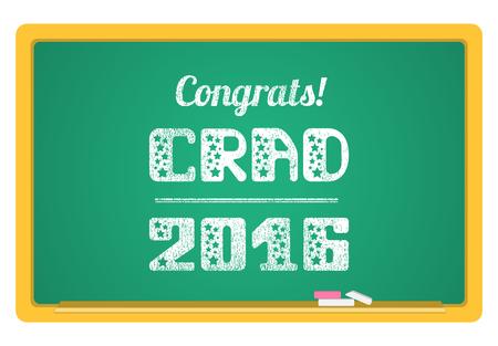 grad: Grad 2016. High School Graduate, College Graduate. The inscription in chalk on a blackboard. Vector lettering.