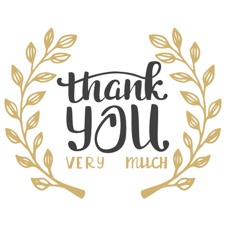 thank you very much: Thank you very much. Hand lettering inscription.