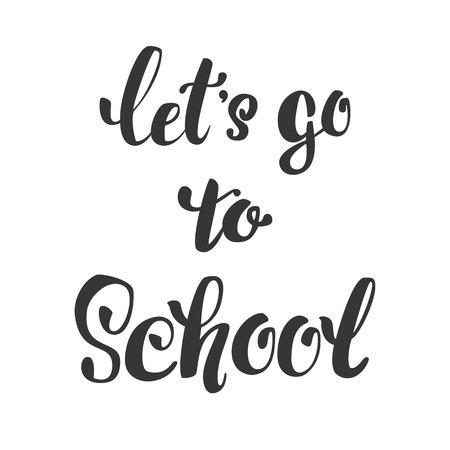 ir al colegio: vamos a ir a la escuela. letras aisladas inscripción. Vectores