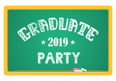 Graduate party 2019. High School Graduate, College Graduate. The inscription in chalk on a blackboard. Vector lettering.