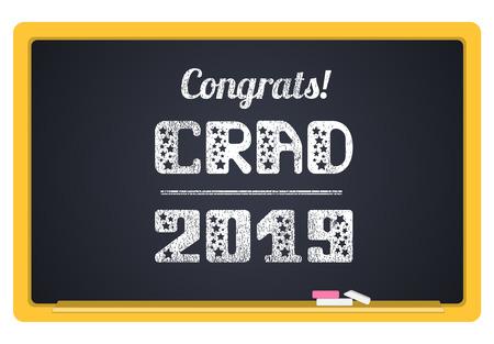 Grad 2019. High School Graduate, College Graduate. The inscription in chalk on a blackboard. Vector lettering.