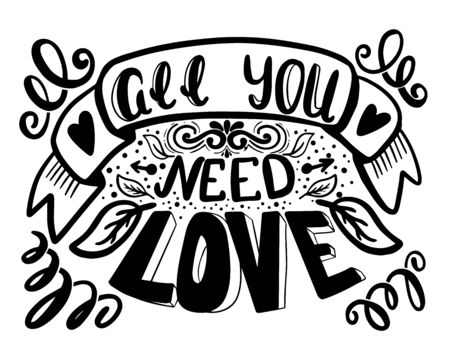 All you need is love. Hand lettering brush and ink