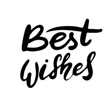 Best wishes. Hand lettering brush and ink