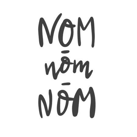 Nom nom nom. Hand lettering emblem brush and ink for a restaurant