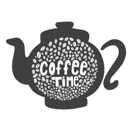 Coffee time. Hand lettering inscription on a coffee pot