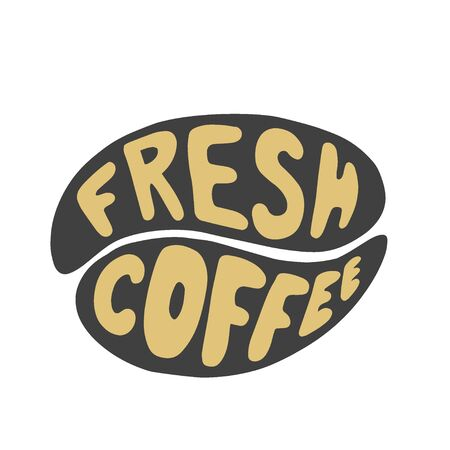 Fresh coffee. The inscription in the grain of coffee. Hand Lettering. Illustration