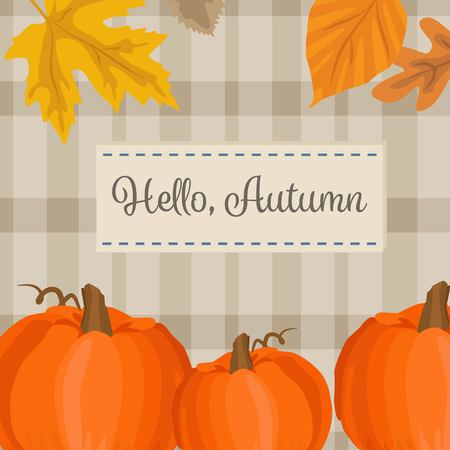 fall leaves: Autumn season background with pumpkin, yellow leaves and plaid fabric. Hello autumn
