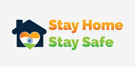 Stay Home Stay Safe Concept.