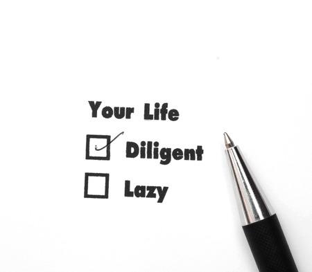 diligente: Su selecto es diligente o perezoso, impresi�n de tinta, compruebe Diligente