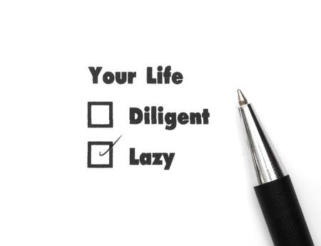 diligente: Su selecto es diligente o perezoso, impresi�n de tinta, compruebe Lazy
