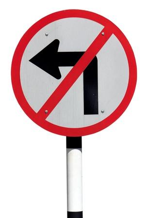 turn left: Vietato girare a sinistra segno del traffico isolato su sfondo bianco Archivio Fotografico