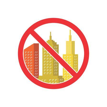 forbidden city: No real estate. No apartment. Forbidden sign for city building