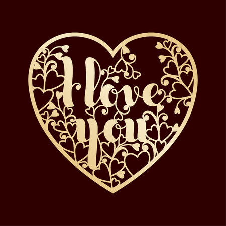 Golden openwork heart with inscription I love you. Vector decorative element. Laser cutting or foiling template for greeting cards, envelopes, wedding invitations, interior elements.