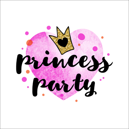 Handwriting inscription Princess party with a golden glitter crown on a pink watercolor heart. The background is suitable for greeting cards, posters, invitations, prints. Vector design. Stock Illustratie