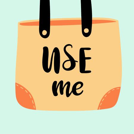 Cartoon bag with handwritten inscription Use me. Vector illustration.