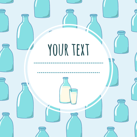Background with bottles of milk and space for your text. Suitable for packaging design, tags, covers, menus. Illustration
