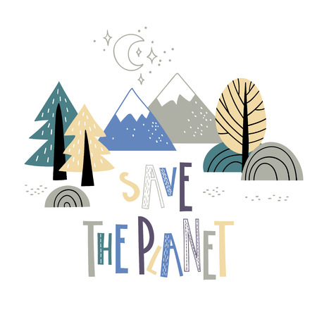 Cute mounteens and trees with inscription Save the planet in the hand drawn stile. Vector illustration. Vettoriali