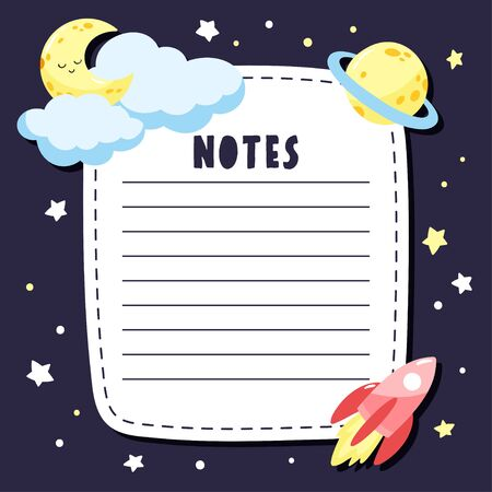 Page for notes in childish style with space elements. Rocket, moon, planet and stars in the space. Vector template suitable for to do list.