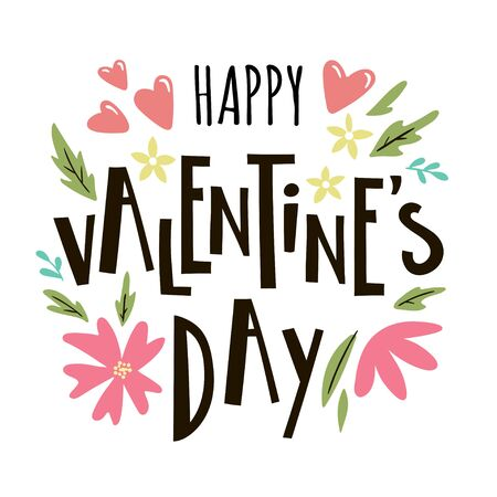 Happy valentines day lettering with flowers. Vector template for greeting cards, posters, invitations.