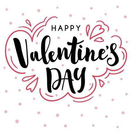 Happy valentines day phrase. Beautiful hand-drawn holiday lettering. Vector template for print or greeting card.