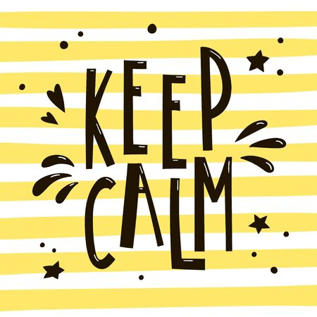 Keep calm hand drawn lettering on bright striped background. Vector typography slogan suitable for cards, posters or stickers. 向量圖像