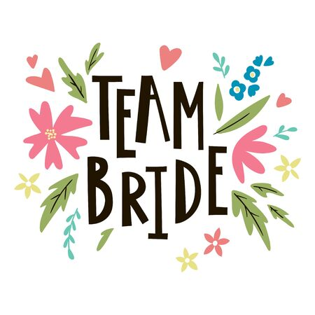 Bride team lettering suitable for print on shirt, hoody, poster or card. Handwritten inscription vector illustration for bachelorette party. 向量圖像