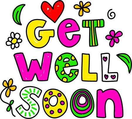 get well: Simple but pretty whimsical text message isolated on white