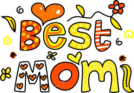 mums: decorative ornamental whimsical text saying Best Mom Stock Photo