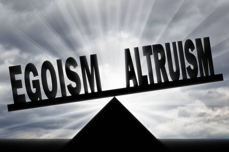 Egoism concept. Word egoism takes precedence over the word altruism on the scales.