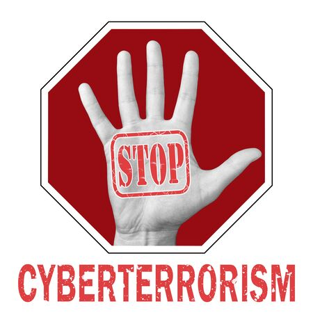 Stop cyberterrorism conceptual illustration. Open hand with the text stop cyberterrorism. Global social problem 写真素材