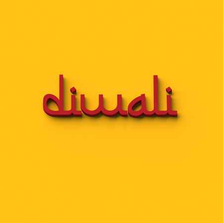 3D RENDERING WORDS diwali (DIWALI OR DEEPAVALI IS THE HINDU FESTIVAL OF LIGHTS)