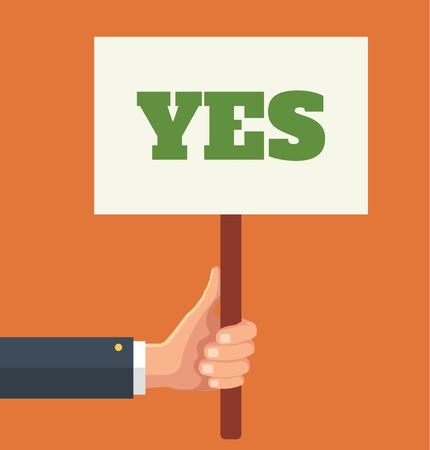 Hands holds sign with YES word. Vector flat illustration