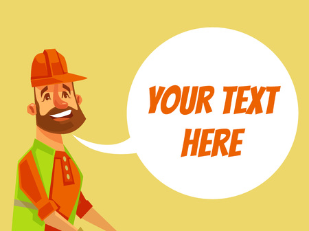 Smiling builder in helmet with speech bubble. Vector flat cartoon illustration