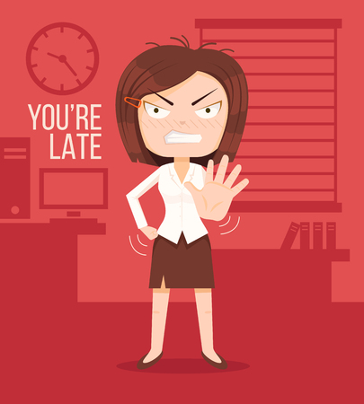 not working: Angry boss woman character. Lateness concept. You are late title. Vector flat cartoon illustration