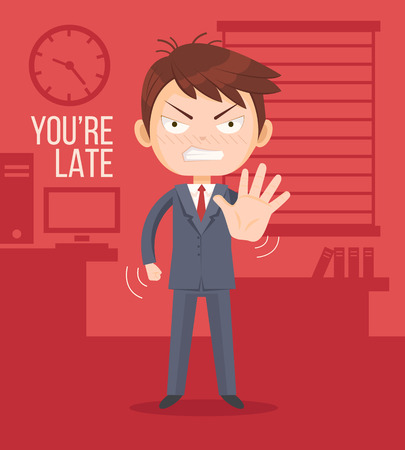 tardiness: Angry boss man character. Lateness concept. You are late title. Vector flat cartoon illustration