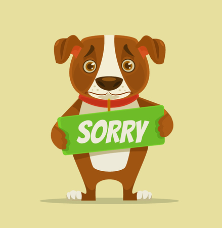 Sorry dog ??character hold apology plate. Vector flat cartoon illustration