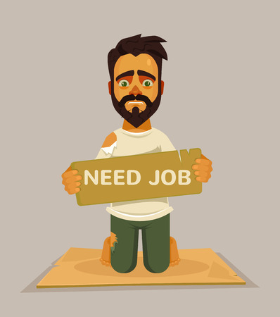 unemployed: Unhappy homeless worker need job. Vector flat cartoon illustration