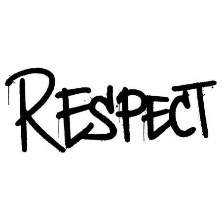 graffiti respect word sprayed isolated on white background. vector illustration.