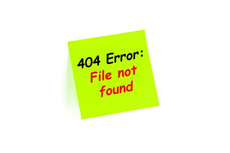 The phrase 404 Error: File Not Found on a note Stock Photo