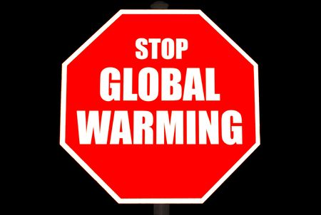stop global warming: Bright red stop sign with STOP GLOBAL WARMING on it isolated on black Stock Photo