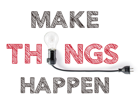 make things happen phrase and light bulb Stock Photo