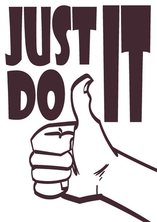 just do it: Poster with approve hand and signature just do it.