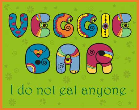 t bar: Inscription Veggie Bar. I do not eat anyone. Vector Illustration