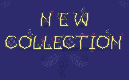 new collection: Inscription New Collection. Delicate letters with floral pattern. Vector Illustration Illustration