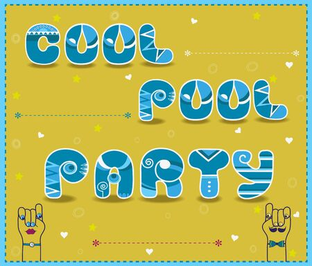 pool party: Inscription Cool Pool Party. Funny blue Letters with white parts