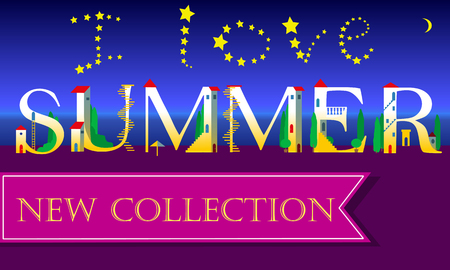new collection: I love Summer. New Collection. Inscription. Holiday houses Font. Vector Illustration