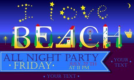 house party: I love Beach Inscription. Holiday houses Font. Vector Illustration Illustration